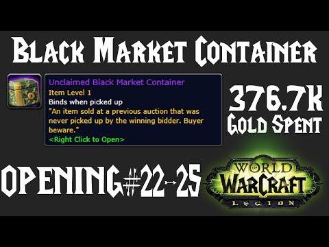 WoW: Opening BMAH Unclaimed Black Market Container #21 - #25