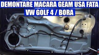 TUTORIAL: demontare macara geam VW Golf 4, Bora in 9 pasi