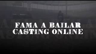 Casting Online-FAMA A BAILAR 2018