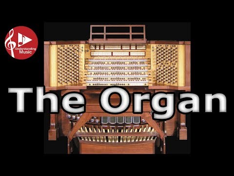 About the Organ (Pipe Organ)
