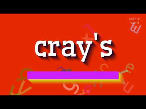 "How to say ""cray"