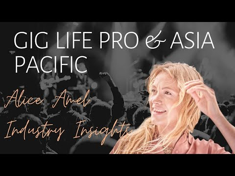Gig Life Pro & Asia Pacific Countries with COO Sarah Guppy   Alice Amel : Industry Insights