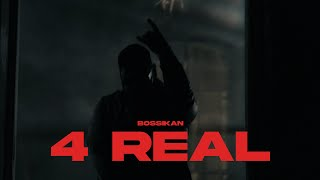 Bossikan - 4real (Official Music Video)