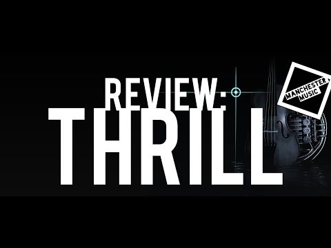 Review: THRILL by Native Instruments