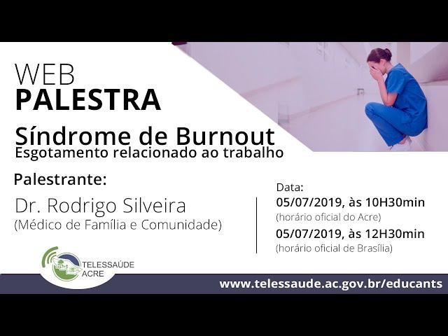 Síndrome de Burnout – Esgotamento relacionado ao trabalho