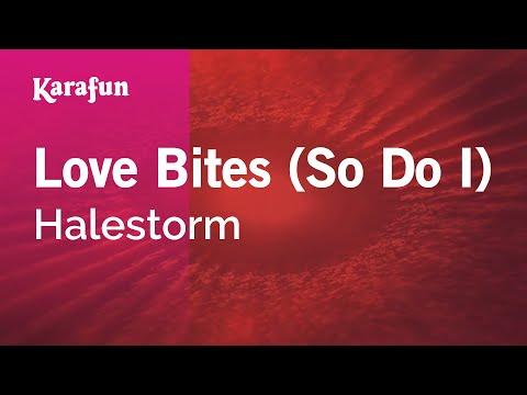 Love Bites (So Do I) - Halestorm | Karaoke Version | KaraFun