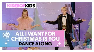 KIDZ BOP Kids - All I Want For Christmas Is You (Dance Along) [KIDZ BOP Christmas]