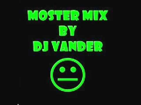 DJ Vander (Monster Mix).wmv
