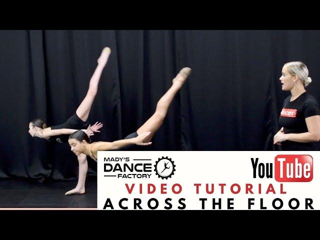 Across the floor Video Tutorial