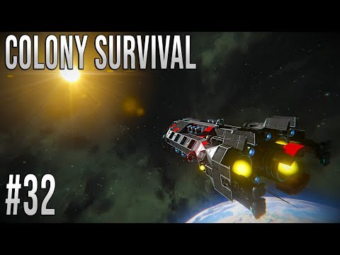 Space Engineers - Colony Survival Ep #32 - BLAST OFF!