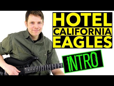 How To Play Hotel California Guitar Lesson Eagles USA Version