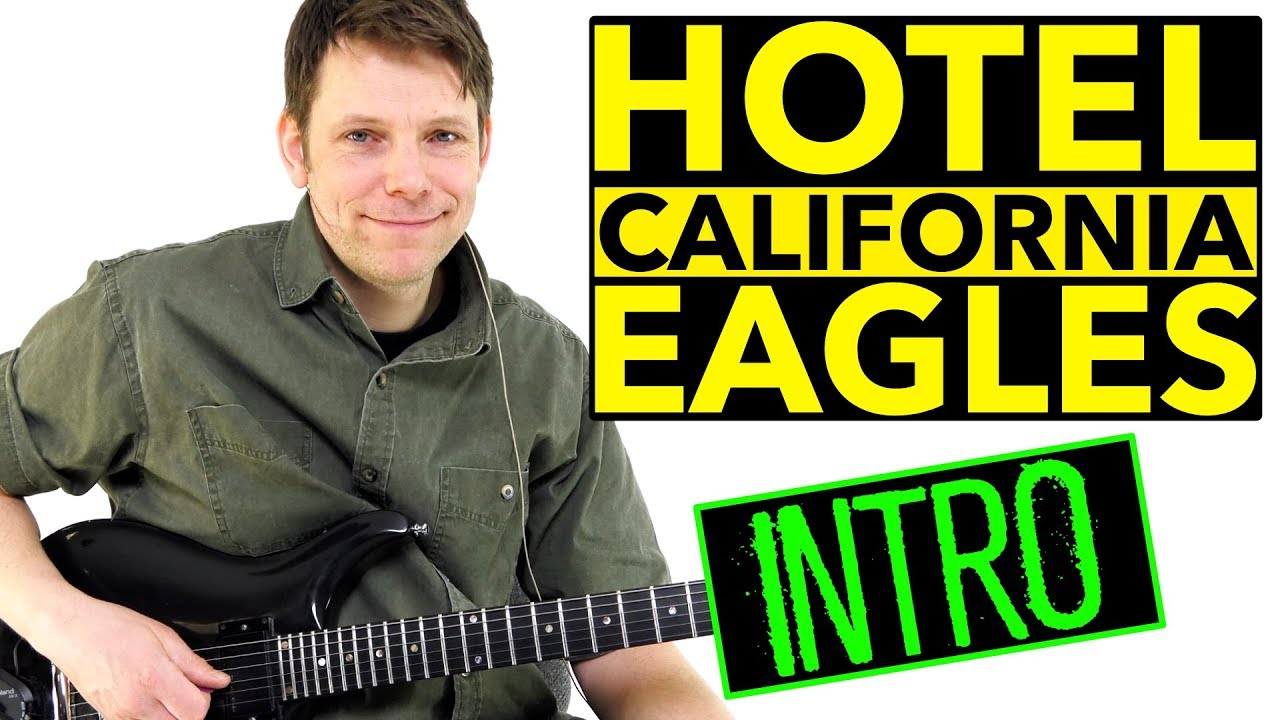 How To Play Hotel California Guitar Lesson Eagles Usa Version Youtube