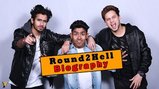round2hell REAL biography || r2h biogarphy || with best videos || R2H || by- Happiness