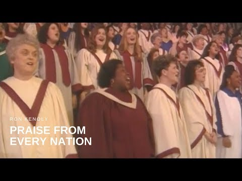 Ron Kenoly - Praise from Every Nation (Live)