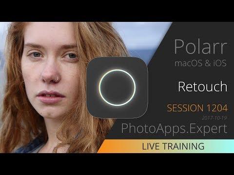 Polarr Photo Editor; RETOUCH — PhotoApps.Expert Live Training 1204 SAMPLE