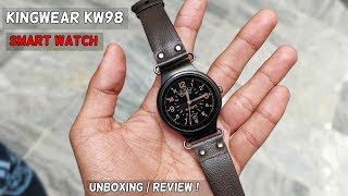 KingWear KW98 Android Smartwatch Unboxing And Review | Best Budget Smartwatch ?