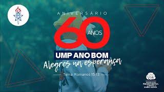 Aniversário de 60 Anos - UMP Ano Bom