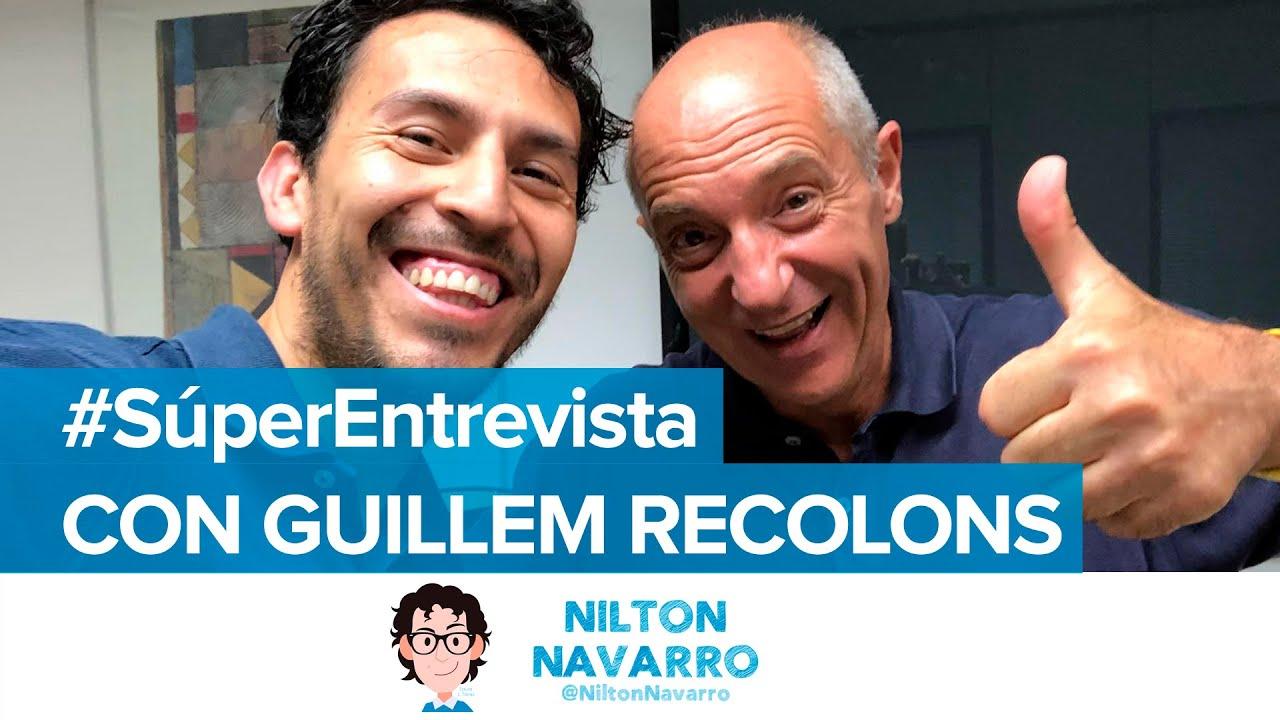 Guillem Recolons especialista en #PersonalBranding | #SúperEntrevista con Nilton Navarro
