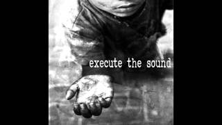 Execute The Sound - No Shelter (Official Audio)