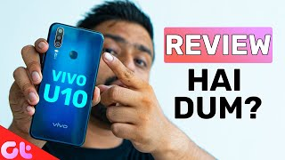 Vivo U10 Full Review with Pros and Cons | 10 Mein HAI DUM? | GT Hindi