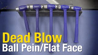 Dead Blow Ball Pein Hammers - Dead Blow Hammers for EVERY JOB! Eastwood
