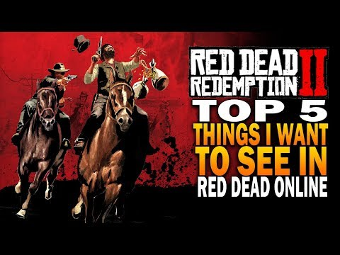 Top 5 Things I Want To See In RDR2 Online - Red Dead Redemption Online thumbnail