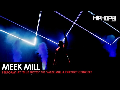 "Meek Mill Performs ""Blue Notes"" at His Meek Mill & Friends Concert"