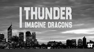 Thunder - Imagine Dragon ( Lyrics)