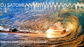 DJ Satomi - Waves (Nakura