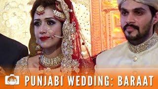 PUNJABI WEDDING: BARAAT | Welcoming the groom (Pakistan #7)