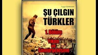 Şu Çılgın Türkler Bölüm 1 | Turgut ÖZAKMAN