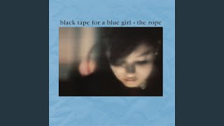 Watch Black Tape For A Blue Girl The Rope video
