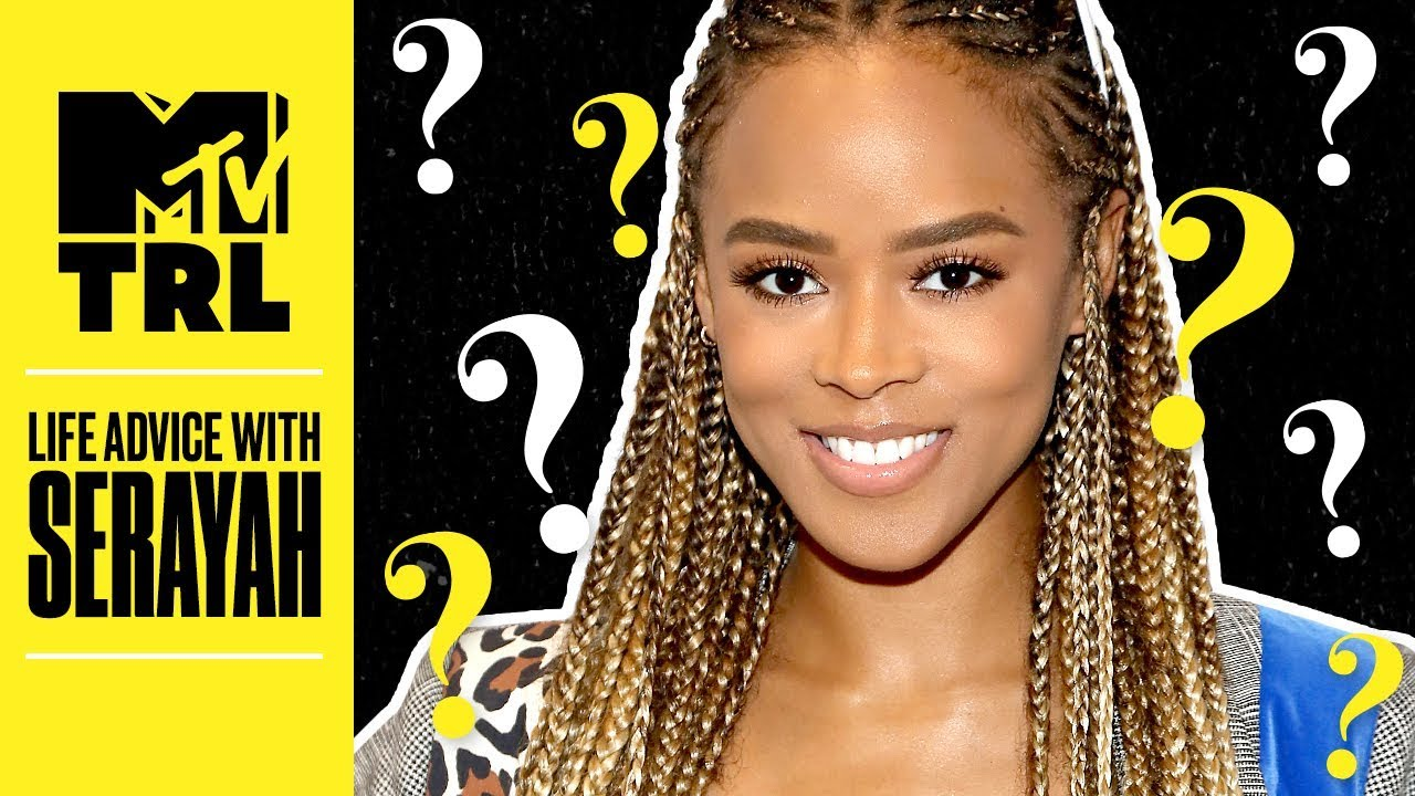 Serayah's Advice For Being A Triple Threat, Time Management, & More   Life Advice     TRL