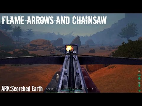 FLAME ARROWS and CHAINSAW - Mantis Taming Prep (E5) - ARK: Scorched Earth