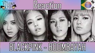 BLACKPINK - BOOMBAYAH (붐바야) / WHISTLE (휘파람)   MV REACTION