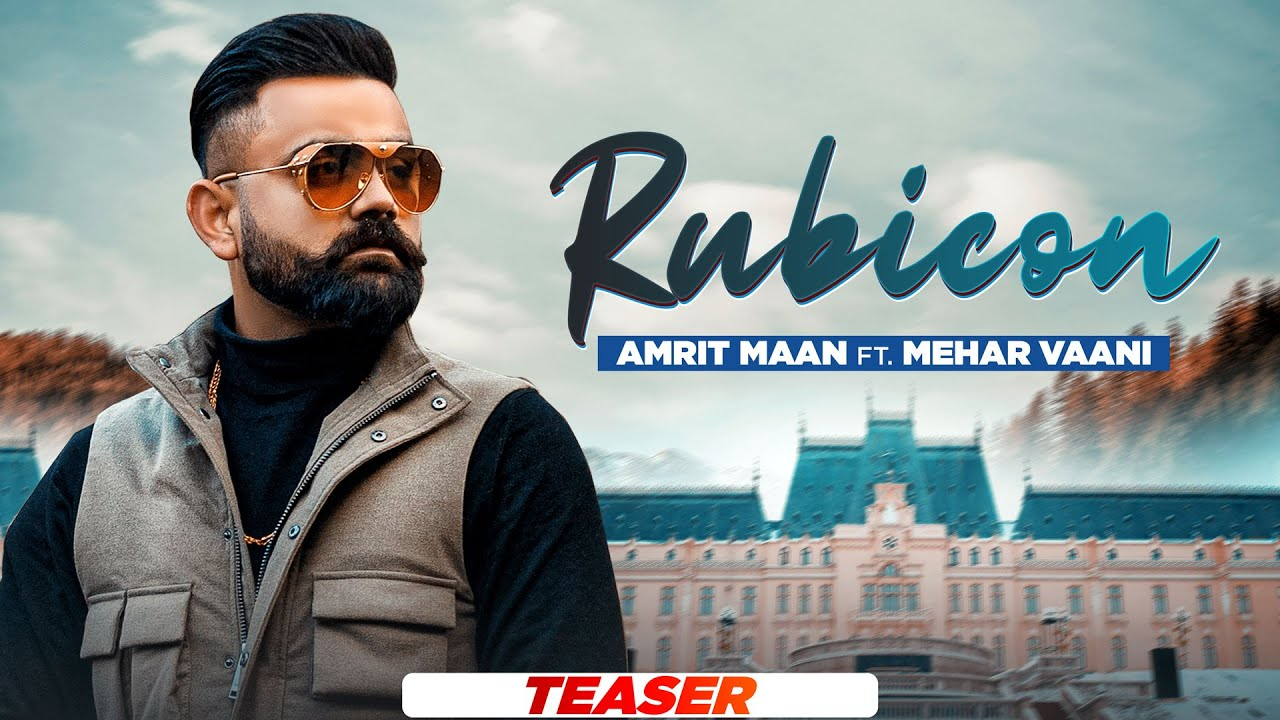 Rubicon (Teaser) | Amrit Maan ft Mehar Vaani | Desi Crew | New Punjabi Songs 2021 | Speed Records