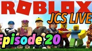 !!! Roblox!!! Venez ici si vous vous ennuyez Episode 20 JCS Live jouer avec les fans!!!