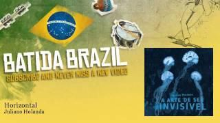 Juliano Holanda - Horizontal - feat. Siba