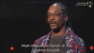 Snoop Dogg'un, Tupac için yaptığı konuşması...