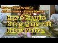 Kubera Pooja for the Kubera Yantra with powerful Kubera Mantra