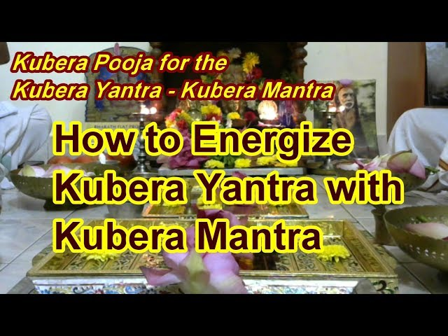 Kubera Pooja for the Kubera Yantra with powerful Kubera Mantra