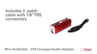 Switchcraft Pro Audio - # 318 Mini AudioStix