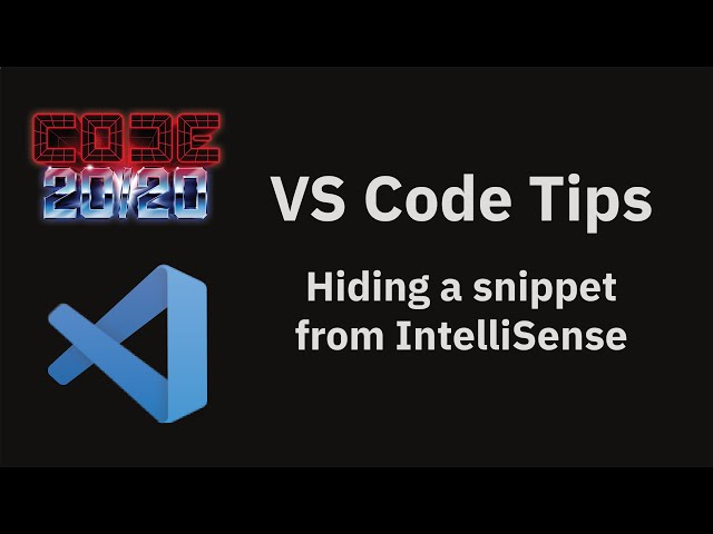 Hiding a snippet from IntelliSense
