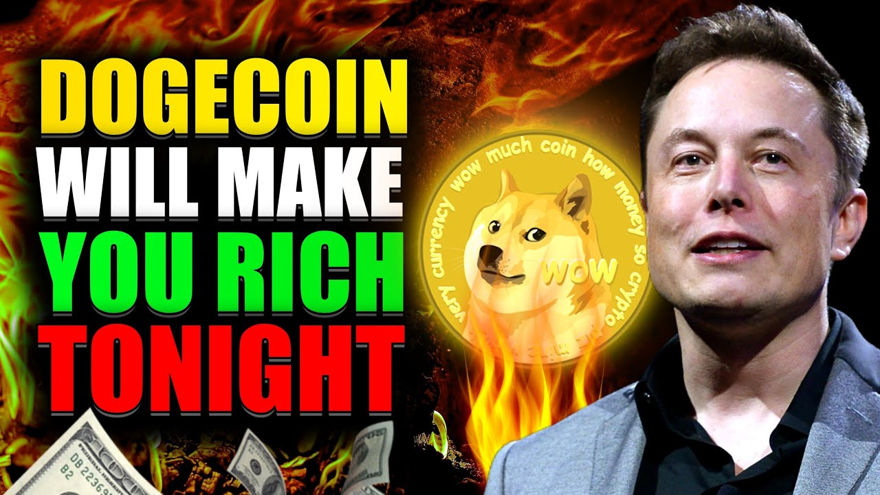 GET RICH TONIGHT WITH DOGECOIN! DOGECOIN HUGE PUMP COMING ...