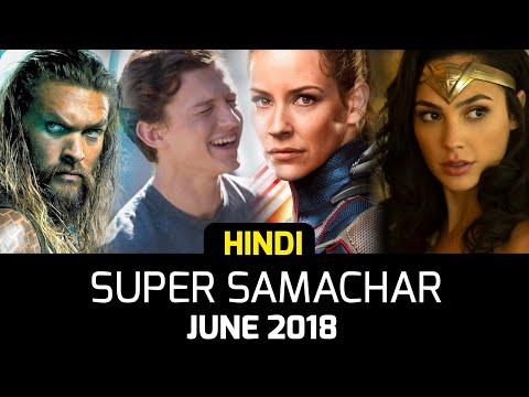 All Marvel DC Hindi Superhero News | June 2018 | Super Samachar