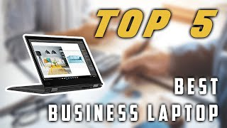 Best Business Laptop 2019 | Top 5 Review ✔️