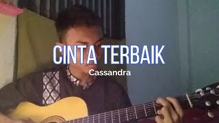 Download Mp3 Cassandra - Cinta Terbaik Cover Indra Wahyudi