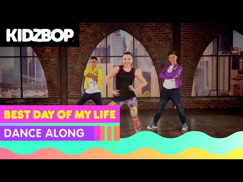 KIDZ BOP Kids  Best Day Of My Life Dance Along