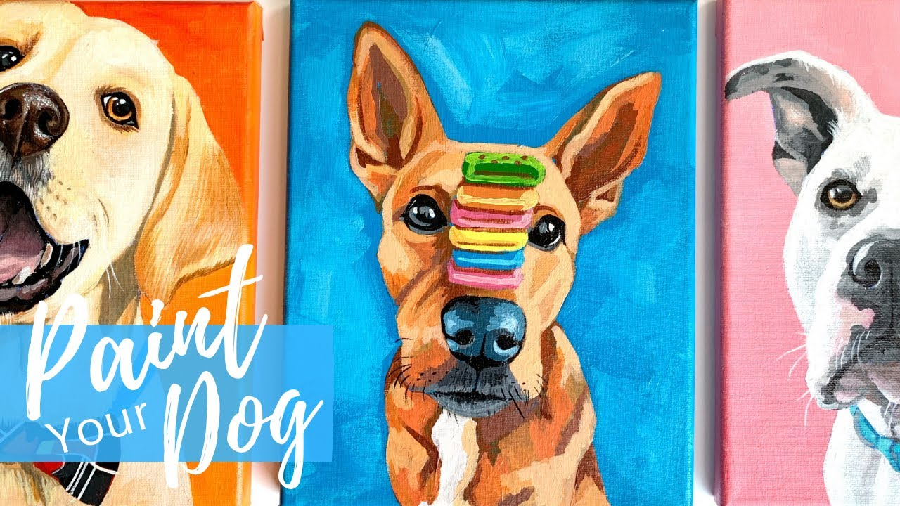 Painting Your Dog In Acrylics Easy Beginner Level Youtube
