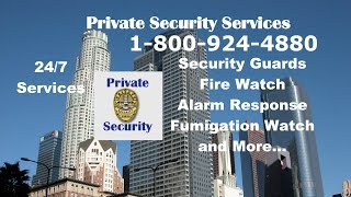Security Services Santa Monica 1-800-924-4880 Patrol Alarm response